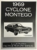 69 Cyclone/Montego  Illustrated Facts and Specifications Manual